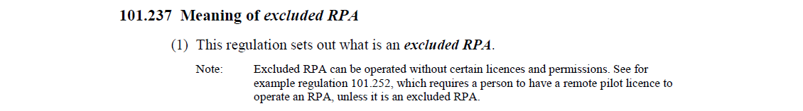 Civil Aviation Safety Regulations Part 101.237 - Meaning of Excluded RPA